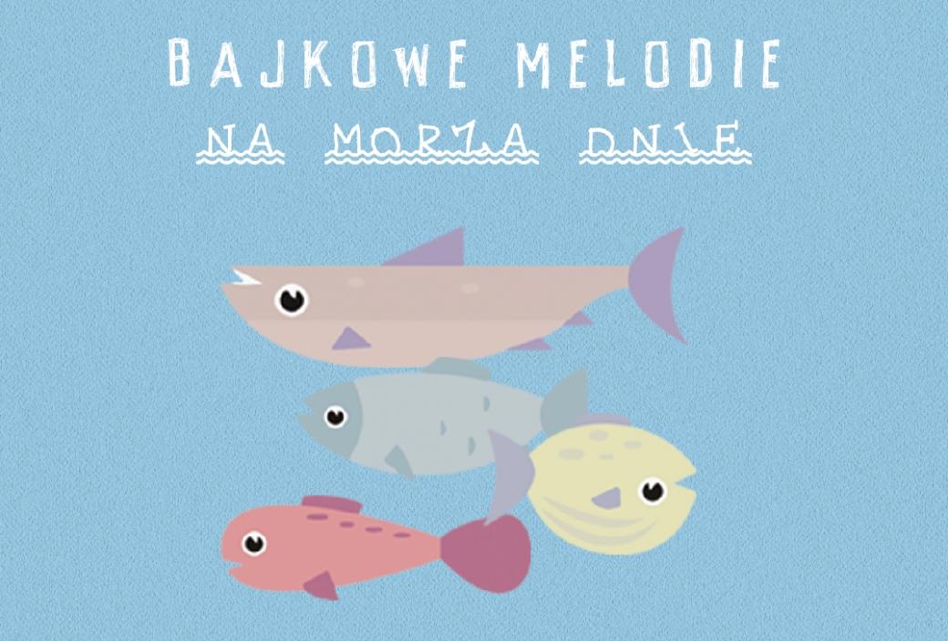 Bajkowe Melodie - Na morza dnie